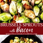 2 images of bacon brussels sprouts with text overlay between them.